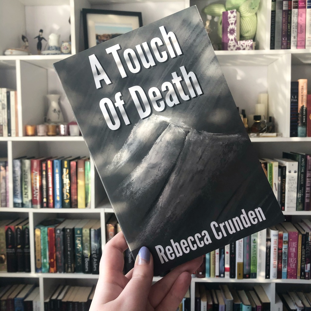 "A Touch of Death, ""A Touch of Death"" by Rebecca Crunden, Outlands Pentalogy, Rebecca Crunden, dystopian, dystopian novel"