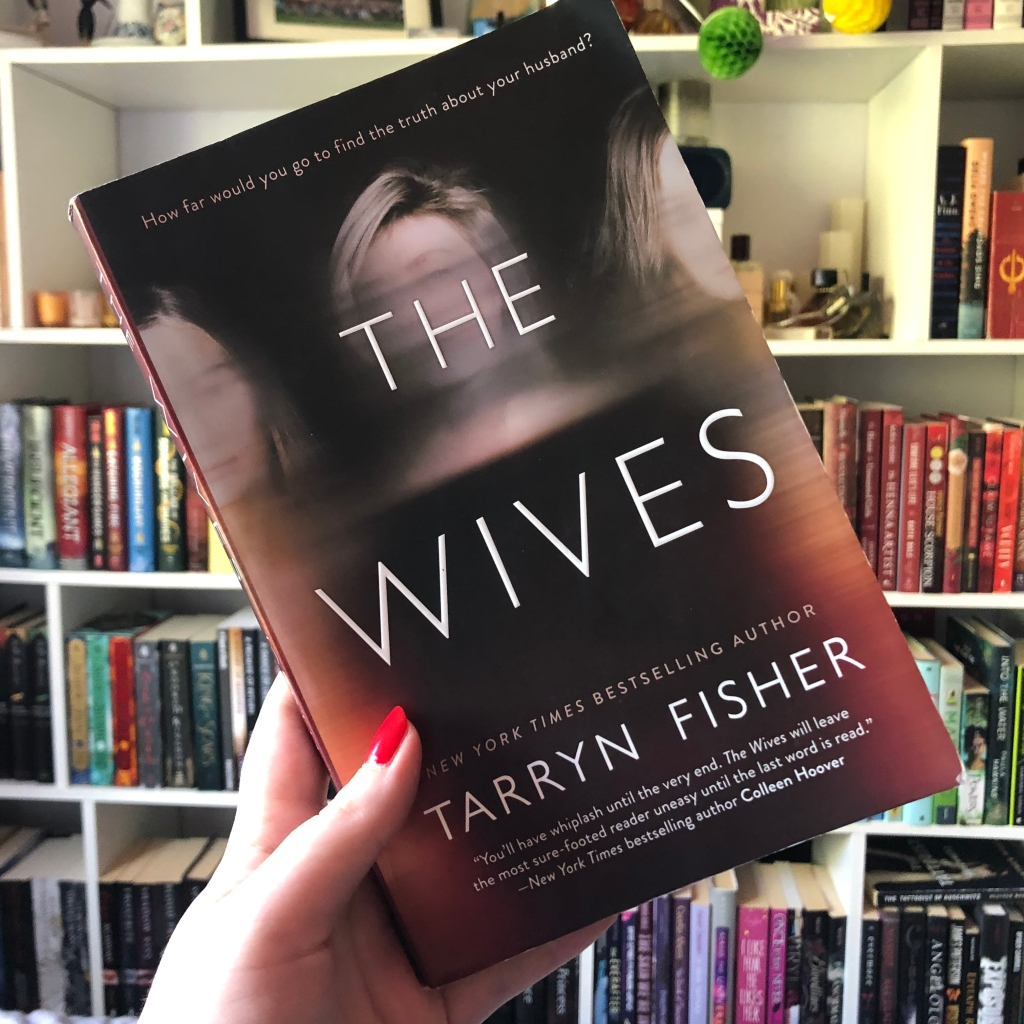 """""""The Wives"""" by Tarryn Fisher"""
